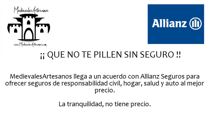Acuerdo Medievales Artesanos - Allianz